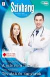 Andrews Amy - Szívhang 544-545. - A szív nem hazudik (Hunter Klinika 8.), Tévutak és kanyarok (Aranyparti szívügyek 4.) [eKönyv: epub, mobi]<!--span style='font-size:10px;'>(G)</span-->