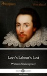 Delphi Classics William Shakespeare, - Love's Labour's Lost by William Shakespeare (Illustrated) [eKönyv: epub, mobi]