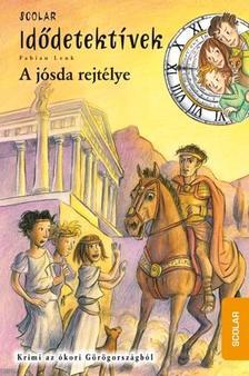 Fabian Lenk - A jósda rejtélye - Idődetektívek 6.