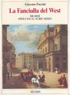 Puccini - LA FANCIULLA DEL WEST PER CANTO E PIANOFORTE