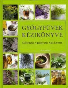 Dr.W.Hans Kothe - Gyógyfűvek kézikönyve - Előfordulás - gyógyhatás - alkalmazás