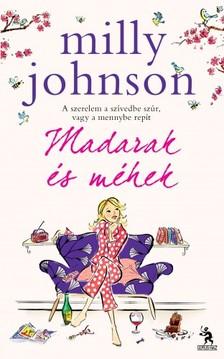 Milly Johnson - Madarak és méhek [eKönyv: epub, mobi]