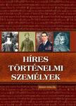 Erneszt Antal Pál - Híres történelmi személyek