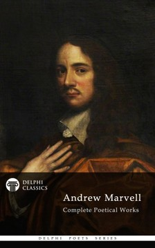 MARVELL, ANDREW - Delphi Complete Poetical Works of Andrew Marvell (Illustrated) [eKönyv: epub, mobi]