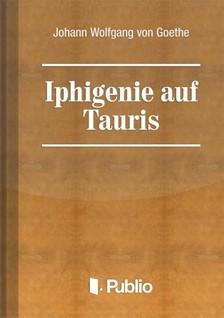 von Goethe Johann Wolfgang - Iphigenie auf Tauris [eKönyv: pdf, epub, mobi]