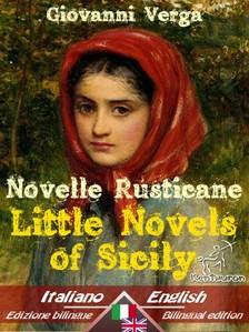 Giovanni Verga, D. H. Lawrence, Alfredo Montalti, Wirton Arvel - Novelle Rusticane - Little Novels of Sicily [eKönyv: epub, mobi]