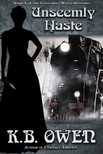Owen K.B. - Unseemly Haste - book 4 of the Concordia Wells Mysteries [eKönyv: epub,  mobi]