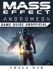 Dar Chala - Mass Effect Andromeda Game Guide Unofficial [eKönyv: epub,  mobi]