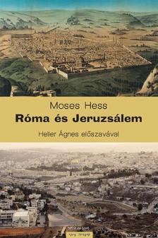 HESS, MOSES - Róma és Jeruzsálem