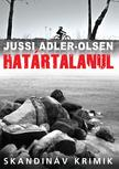 Jussi Adler-Olsen - Határtalanul