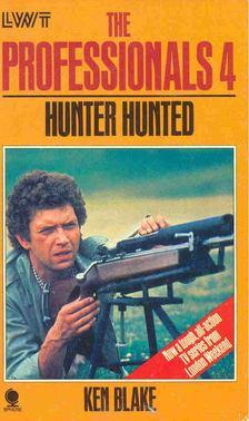 BLAKE, KEN - The Professionals 4 - Hunter Hunted [antikvár]