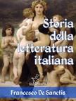 Wirton Arvel Francesco De Sanctis, - Storia della letteratura italiana (Edizione con note e nomi aggiornati) [eKönyv: epub,  mobi]