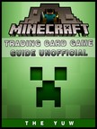 Yuw The - Minecraft Trading Card Game Guide Unofficial [eKönyv: epub,  mobi]
