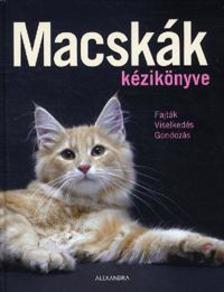 Antje Breuer - Macskák kézikönyve - Fajták - viselkedés - gondozás