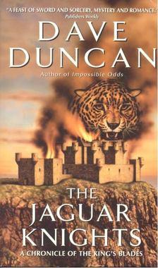 Dave Duncan - The Jaguar Knights [antikvár]