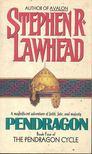 Lawhead, Stephen R. - Pendragon [antikvár]