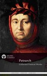 Petrarch Francesco - Delphi Collected Poetical Works of Francesco Petrarch (Illustrated) [eKönyv: epub, mobi]