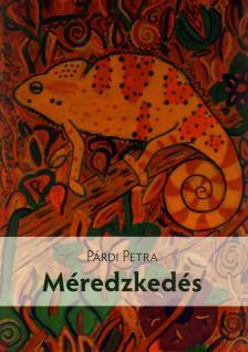 Párdi Petra - Méredzkedés