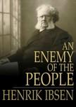 Henrik Ibsen - An Enemy of the People [eKönyv: epub,  mobi]