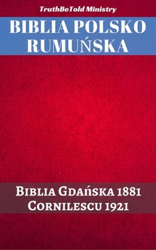 TruthBeTold Ministry, Joern Andre Halseth, Dumitru Cornilescu - Biblia Polsko Rumuñska [eKönyv: epub, mobi]