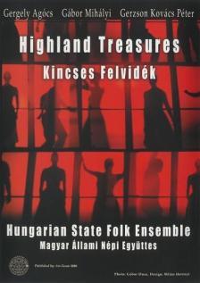 KINCSES FELVIDÉK-HIGHLAND TREASURES DVD-AGÓCS G.,MIHÁLYI G.,KOVÁCS P.G.,