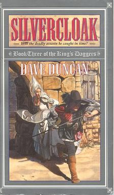 Dave Duncan - Silvercloak [antikvár]