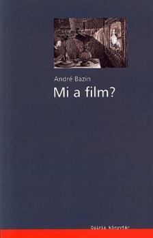 André Bazin - MI A FILM ?