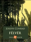 Joseph Conrad - Félvér [eKönyv: epub,  mobi]
