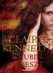 Claire kenneth - A rubin kereszt [eKönyv: epub, mobi]