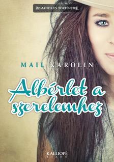 Mail Karolin - Albérlet a szerelemhez