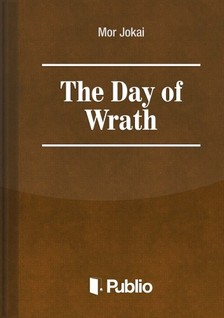 JÓKAI MÓR - The Day of Wrath [eKönyv: pdf, epub, mobi]