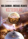 Michael Reaves ,  Neil Gaiman - Köztesvilág