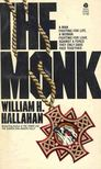 HALLAHAN, WILLIAM H. - The Monk [antikvár]