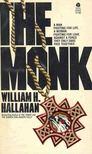 HALLAHAN, WILLIAM H. - The Monk [antikvár]