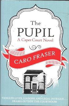 FRASER, CARO - The Pupil [antikvár]