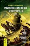 Jonathan Strahan (szerk.) - Az év legjobb science fiction és fantasynovellái<!--span style='font-size:10px;'>(G)</span-->