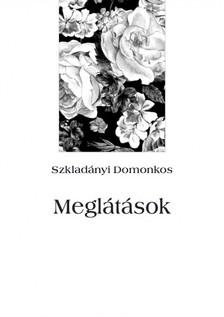 Domonkos Szkladányi - Meglátások [eKönyv: epub, mobi]