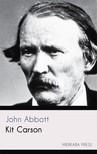 Abbott John - Kit Carson [eKönyv: epub,  mobi]