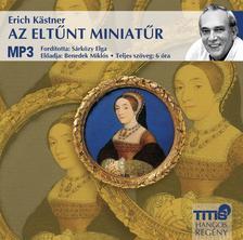 Erich Kastner - AZ ELTŰNT MINIATŰR - HANGOSKÖNYV MP3