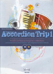 ACCORDION TRIP 1, 39 LIEDER UND TAENZE AUS EUROPA FÜR 1-2 AKKORDEONS, INCL. 2 PLAYALONG-CDs