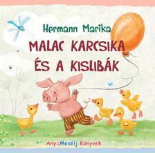 Hermann Marika - Malac Karcsika és a kislibák