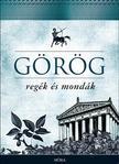 Trencsényi - Waldapfel Imre - Görög regék és mondák<!--span style='font-size:10px;'>(G)</span-->