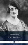 Delafield E. M. - Delphi Collected Works of E. M. Delafield US (Illustrated) [eKönyv: epub,  mobi]