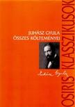 JUHÁSZ GYULA - Juhász Gyula összes költeményei<!--span style='font-size:10px;'>(G)</span-->