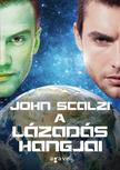 John Scalzi - A lázadás hangjai<!--span style='font-size:10px;'>(G)</span-->