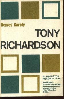 NEMES KÁROLY - Tony Richardson [antikvár]