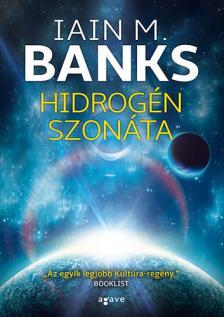 Iain M. Banks - Hidrogén szonáta