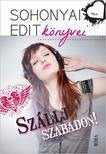 Sohonyai Edit - Szállj szabadon! ###<!--span style='font-size:10px;'>(G)</span-->