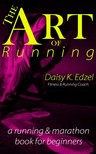 Edzel Daisy - The Art of Running [eKönyv: epub,  mobi]