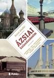 Aladár Kuun - Ázsiai kalandozásaim [eKönyv: epub,  mobi]